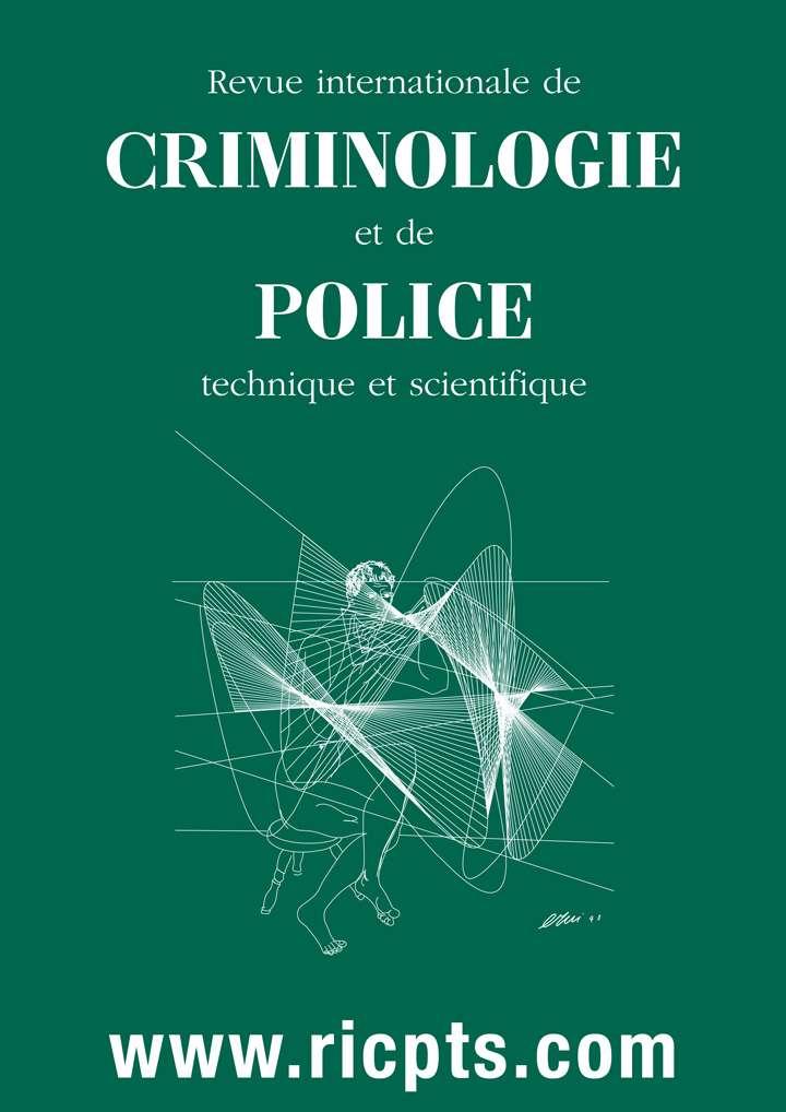 02/2020 – Revue Internationale de CRIMINOLOGIE et de POLICE Technique et Scientifique