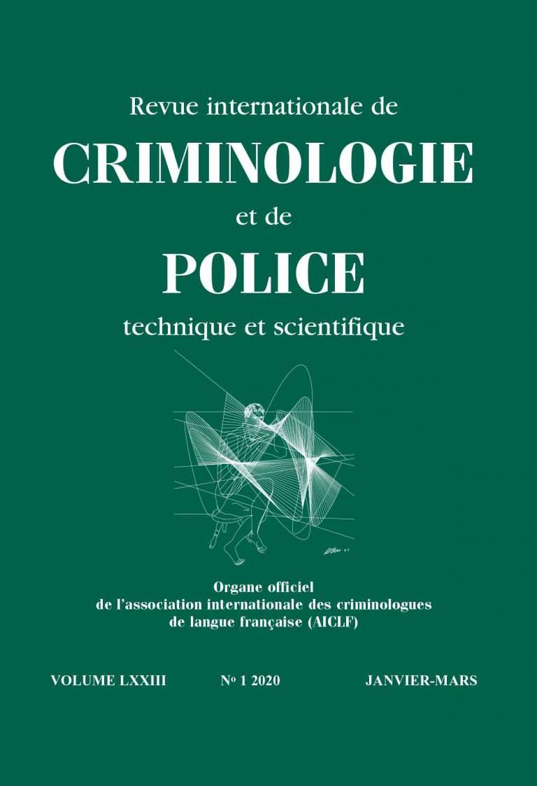 03/2020 – Revue Internationale de CRIMINOLOGIE et de POLICE Technique et Scientifique