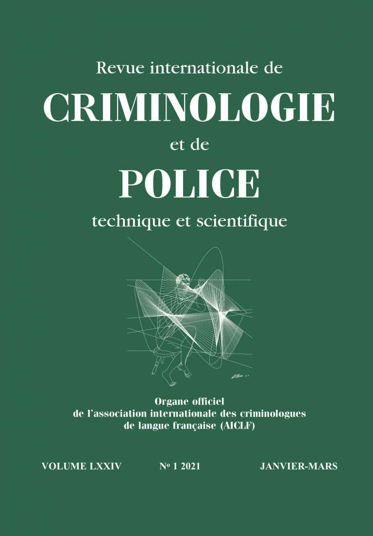 01/2021 – Revue internationale de CRIMINOLOGIE et de POLICE technique et scientifique